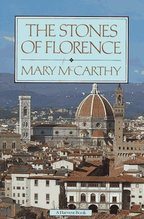 The Stones of Florence by Mary McCarthy